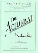 GREENWOOD ACROBAT Trombone Solo with Piano Accomp