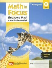 Math in Focus: Singapore Math: Student Edition, Book B Part 2 Grade K 2012 by G