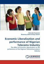 Economic Liberalization and Performance of Nigerian Telecoms Industry