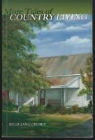 More Tales of Country Living by Billie Lang Crumly Boaz Alabama 2005 Essays
