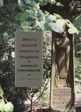 Who's Buried Where in England: New ed (Guides),Douglas Greenwood