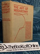 The Art of Needlecraft Dress Making, Embroidery, Crochet, Vintage, Hardback TBLO