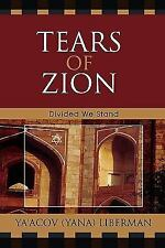 TEARS OF ZION - NEW PAPERBACK BOOK