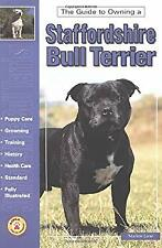 Guide to Owning a Staffordshire Bull Terrier by Lane, Marion