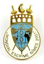 World Fencing  Championships in Nimes France 2001 Official Pin Badge Gilt Rarity