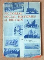 PICTORIAL SOCIAL HISTORIES OF BRITAIN 1815-1945 BOOK II ENGLAND BY L T DAW 1945