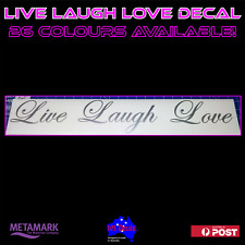 90cm LIVE LAUGH LOVE waterproof vinyl decal sticker.Wedding car caravan window!