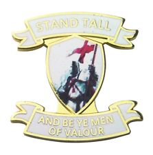 """England Badge """"Stand Tall And Be Ye Men Of Valour"""" - UK Seller"""