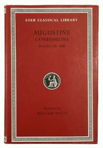 St. Augustine: Confessions - Books 9-13 LOEB CLASSICAL LIBRARY