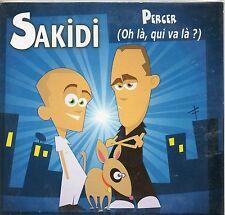 CD CARTONNE 1T SAKIDI  PERCER ( OH LA , QUI VA LA ?)   DE 2004  TRES BON ETAT