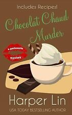 Chocolat Chaud Murder by Harper Lin (2015, Paperback)