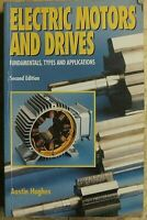 ELECTRIC MOTORS AND DRIVES 2ND EDITION AUSTIN HUGHES RARE BOOK