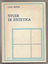 Lino Rossi,STUDI DI ESTETICA,Clueb 1979[filosofia,Sartre,Papini,Banfi,Anceschi