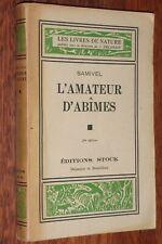 Samivel L'AMATEUR D'ABIMES dessins Stock 1940 alpinisme les Livres de Nature