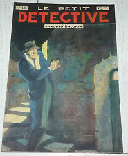 N°46 LE PETIT DETECTIVE ARNOULD GALOPIN 1930 ILLUSTRATIONS MAITREJEAN