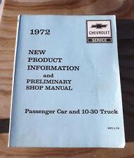 New Listing1972 Chevrolet Preliminary Shop Manual Passenger Car 10 20 30 series Truck