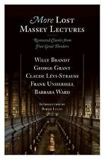 More Lost Massey Lectures: Recovered Classics from Five Great Thinkers-ExLibrary