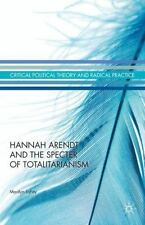 NEW - Hannah Arendt and the Specter of Totalitarianism by LaFay, Marilyn
