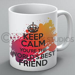 Keep Calm You're The World's Best Friend Mug Friends Friendship Present Cup Gift