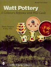 WATT POTTERY: A COLLECTOR'S REFERENCE W PRICE GUIDE 800 plus color photos
