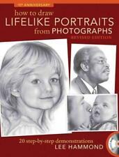 HOW TO DRAW LIFELIKE PORTRAITS FROM PHOTOGRAPHS - HAMMOND, LEE - NEW PAPERBACK B