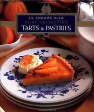 Le Cordon Bleu Home Collection: Tarts & Pastries (Le Cordon Bleu Home-ExLibrary