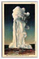Yellowstone National Park, WY Wyoming,Old Faithful Geyser 150', Linen Postcard