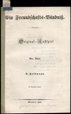 Theater  Feldmann Leopold  Verfasserwidmung  Freundschafts-Bündniß  1845