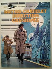 VALERIAN ** TOME 9 METRO CHATELET DIRECTION CASSIOPEE **EO    MEZIERES/CHRISTIN