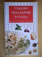 Viaggio tra i sapori d'Italia Prodotti tipici ricette regionali Forestan cucina