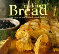 Making Bread: The Taste of Traditional Home-Baking-ExLibrary