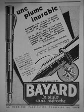 PUBLICITÉ 1931 UNE PLUME INUSABLE BAYARD LE STYLO SANS REPROCHE - ADVERTISING