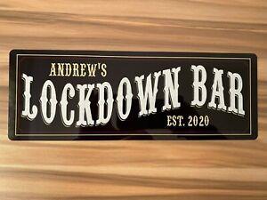 Personalised Lockdown BAR 2020 novelty aluminium Metal Wall plaque Bar Sign
