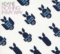 CD SINGLE DIGIPACK KEANE NOTHING IN MY WAY 3 TITRES RARE NEUF SOUS BLISTER 2006