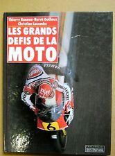 Les grands défis de la moto images fortes écrites avec passion /D15