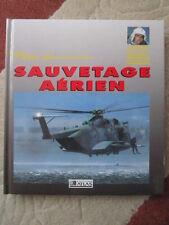 BAUDRY SMITH PILOTE SAUVETAGE AERIEN AIR RESCUE SAR USCG NAVY ARMY USAF CANADA