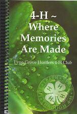 *NEWTON IA *4-H WHERE MEMORIES ARE MADE COOK BOOK *LYNN GROVE HUSTLERS 4-H CLUB