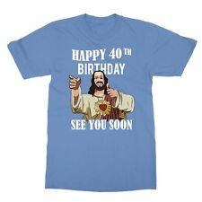 Jesus Happy 40th Birthday See You Soon Men's T-Shirt