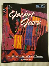 Jacket Jazz Encore 1994 Judy Murrah 6 Great Looks 30 Patchwork Techniques Sewing