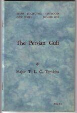 THE PERSIAN GULF by Tomkins. Persischer Golf. 99 S., 1950. Entwertungen etc.