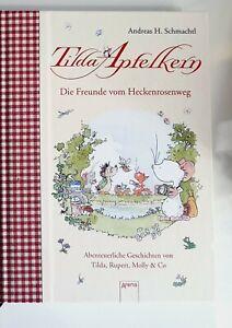 Tilda Apfelkern. Die Freunde vom Heckenrosenweg Andreas H. Schmachtl 2011