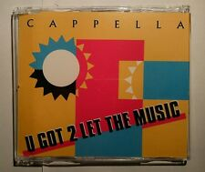 "CAPPELLA ""U Got 2 Let The Music"" 5-Track-Maxi-CD ZYX 1993"