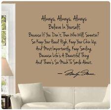 Always Believe in Yourself Keep Smiling Life Beautiful Wall Decal Marilyn Monroe