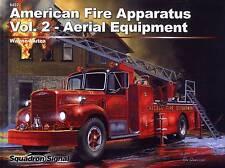 20096a/Squadron Signal-US Vigili fuoco-Vol. 2-Aerial Equipment-Libretto di tabulazione