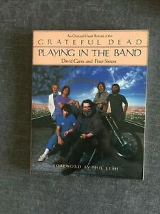 GRATEFUL DEAD  PLAYING IN THE BAND, David Gans and Peter Simon, Buch