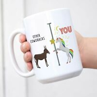 Other Coworkers You Funny Unicorn Coffee Mug -Ceramic- Great Gag Gift Cup Mug