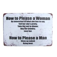 Funny How Please Men Women Metal Sign Novelty Man Cave Garage Bar Pub Wall Decor