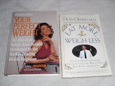 Diet & Exercise Pair of two (2) books Eat More Weigh Less & Your Perfect Weight