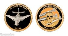 "AIR FORCE I DID THE DEID IN AL UDEID AIR BASE QATAR 1.75"" CHALLENGE COIN"
