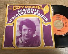 45 tours Guy Mardel Mirabelle J'ai revu ma maison EXC